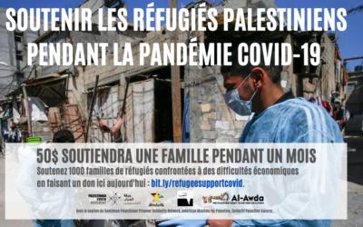 Pandémie mondiale de COVID-19: les réfugiés palestiniens au Liban ont besoin de votre soutien