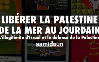 16 Mai : Webinaire «Libérer la Palestine de la mer au Jourdain : l'illégitimité d'Israël et la défense de la Palestine»