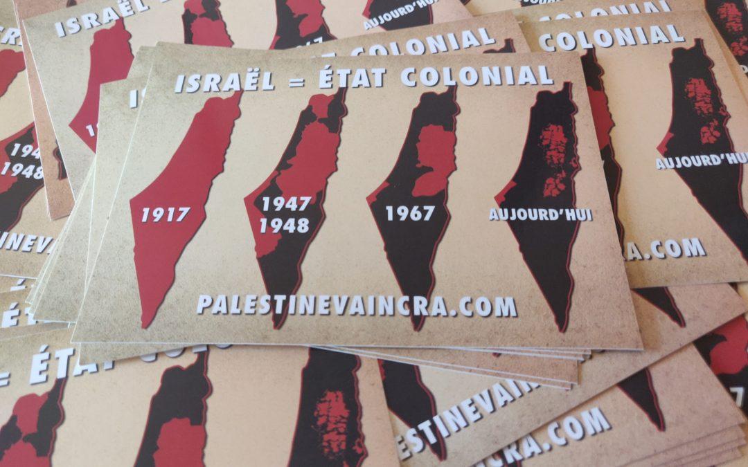 Autocollant «Israël = Etat colonial»