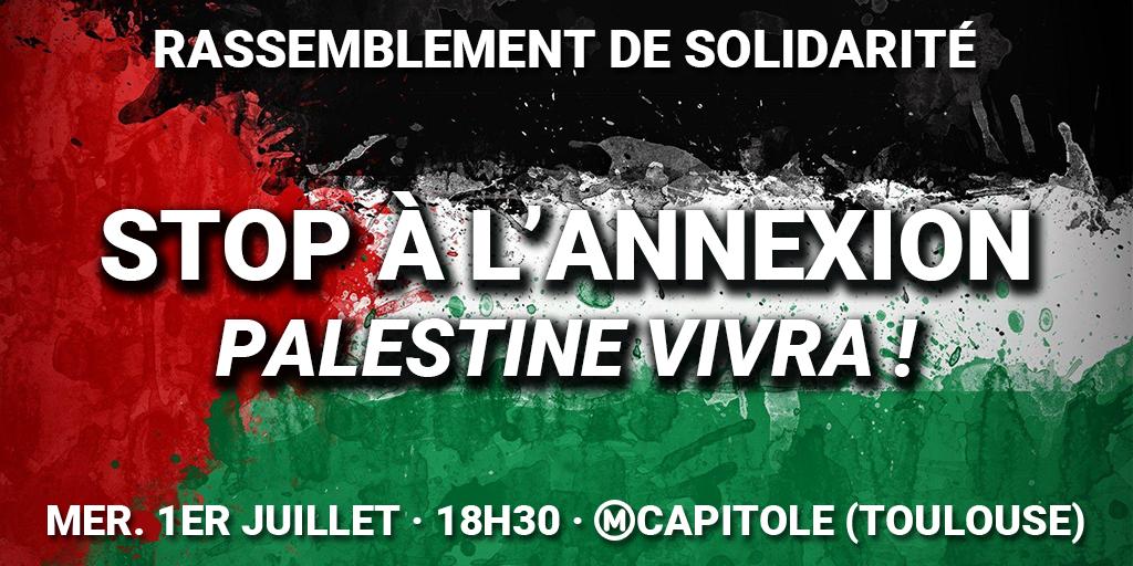 1er Juillet : Rassemblement «Non à l'annexion ! Palestine vivra !»