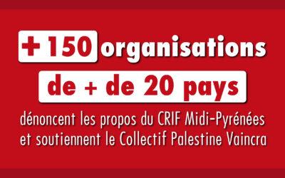 Plus de 150 organisations dénoncent les propos du CRIF Midi-Pyrénées et soutiennent le Collectif Palestine Vaincra
