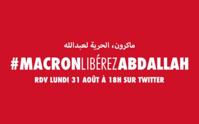 Lundi 31 août, participez à la campagne #MacronLibérezAbdallah sur Twitter