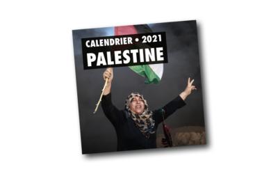 Le Calendrier Palestine 2021 est sorti, commandez le en ligne !