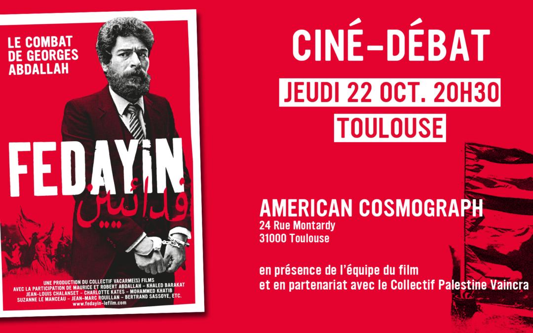 Jeudi 22 octobre : Avant-première du film «Fedayin, le combat de Georges Abdallah» à Toulouse · REPORTÉ