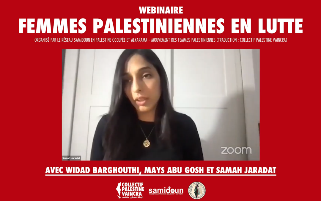 Webinaire «Femmes palestiniennes en lutte» avec Dr Widad Barghouthi, Mays Abu Gosh et Samah Jaradat