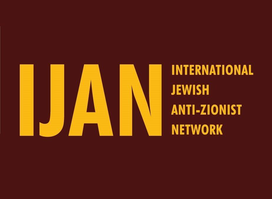 Le Réseau International Juif Antisioniste (IJAN) dénonce la nouvelle définition de l'antisémitisme de l'IHRA