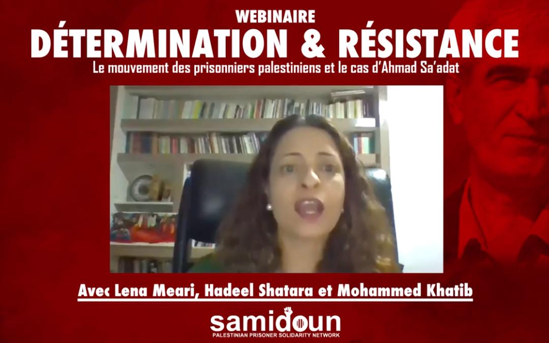 Webinaire «Détermination et résistance : le mouvement des prisonniers palestiniens et le cas d'Ahmad Sa'adat»