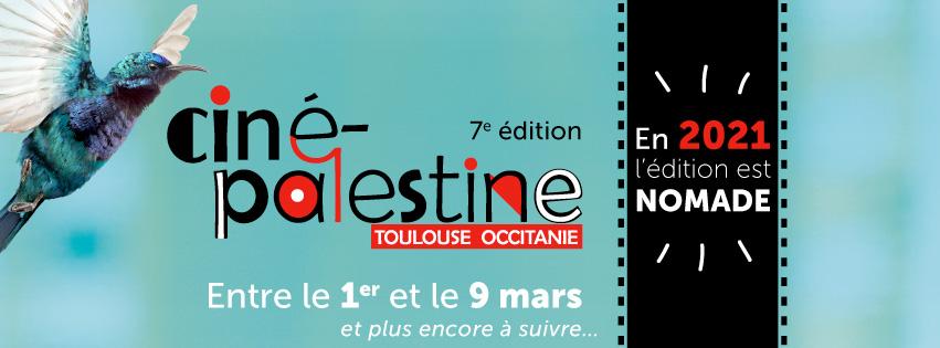 Du 1er au 9 mars 2021, une septième édition nomade pour le Festival Ciné-Palestine Toulouse Occitanie
